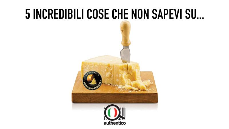 5 incredibili cose che non sapevi sul Parmigiano Reggiano