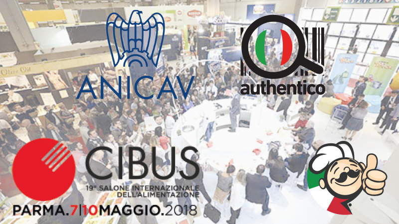 Authentico al Cibus con Anicav contro l'Italian Sounding