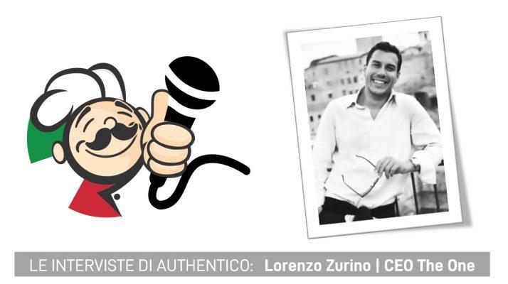Le interviste di Authentico: Lorenzo Zurino Jr, fondatore e CEO di The One