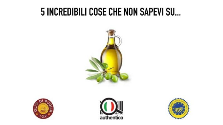 5 incredibili cose che non sapevi sull'Olio di Puglia