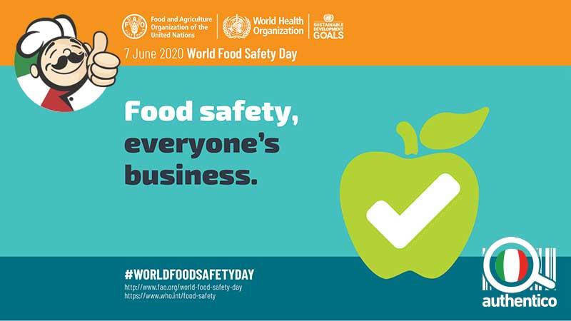 Cibo sicuro: il 7 giugno si è celebrata la 2^ Giornata Mondiale della sicurezza alimentare