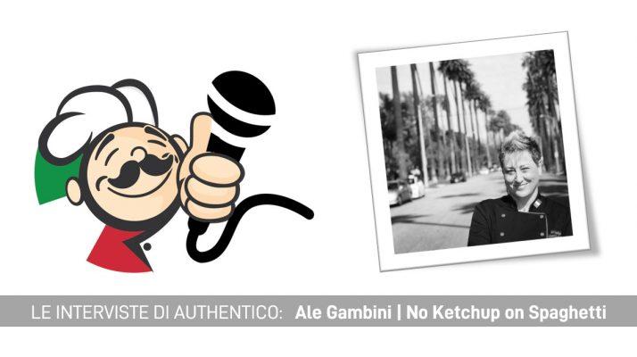 Ale Gambini book libro No Ketchup on spaghetti italian chef cuoca italiana los angeles A Queen in the Kitchen